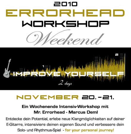 Errorhead Workshop Weekend 11/2010