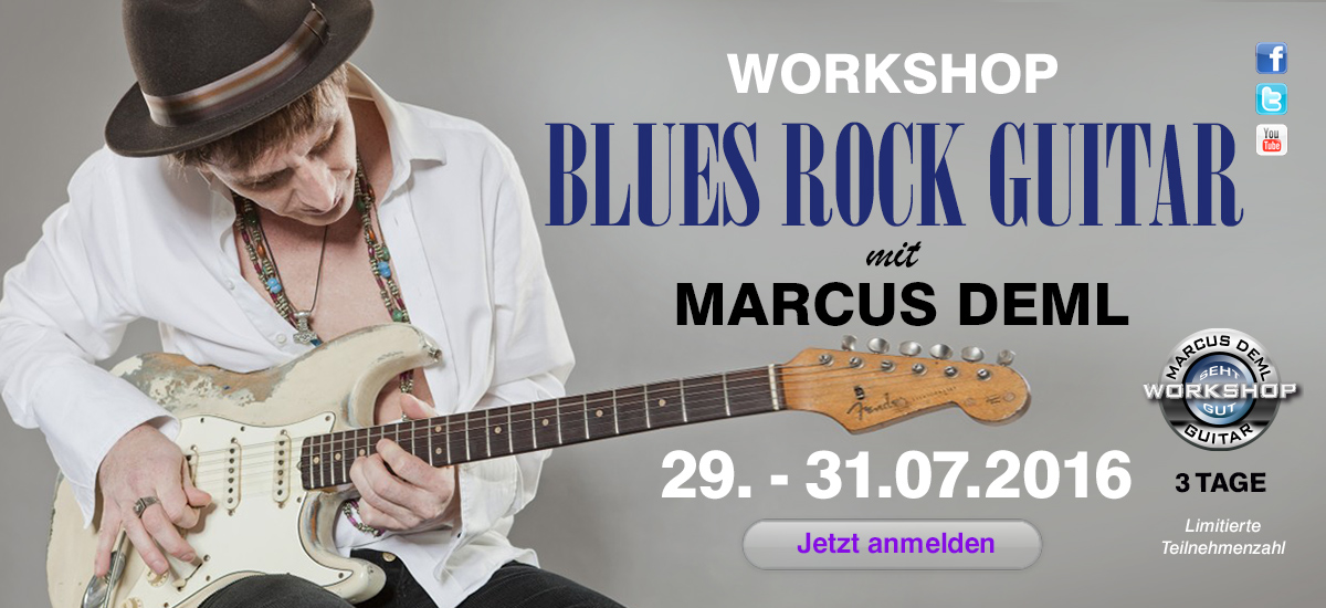 Marcus Deml Blues Rock Guitar Workshop Juli 2016